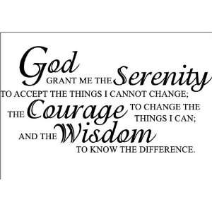God grant me the serenity  Vinyl Lettering wall quote