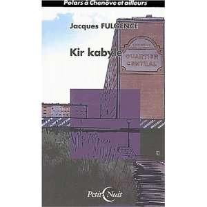 kir kabyle ; polar a chenove (9782910879266): Books