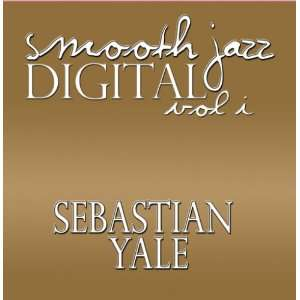 Digital Smooth Jazz vol. 1 Sebastian Yale Music