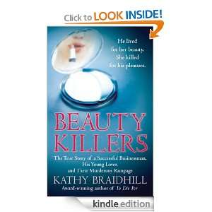 Beauty Killers: The True Story of a Successful Businessman, His Young