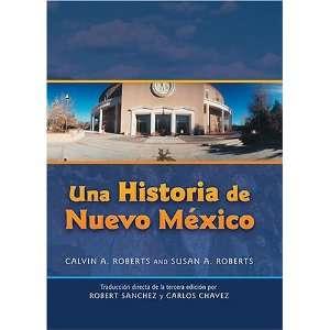 Una Historia de Nuevo Mexico Tradución directa de la