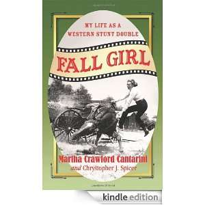 Fall Girl: My Life as a Western Stunt Double: Martha Crawford