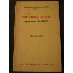 The China debate; Whom shall we believe? (Inside