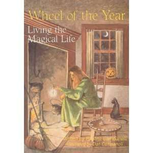 Wheel of the Year Living the Magical Life [Paperback