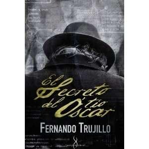 El secreto del tío Óscar (Spanish Edition) [Paperback