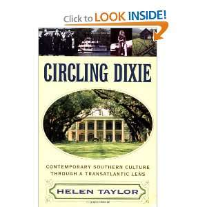 Circling Dixie Contemporary Southern Culture through a Transatlantic