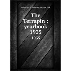 Terrapin  yearbook. 1935 College Park University of Maryland Books