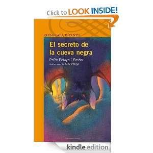 El secreto de la cueva negra (Spanish Edition) Pepe Pelayo