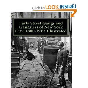 Early Street Gangs and Gangsters of New York City 1800