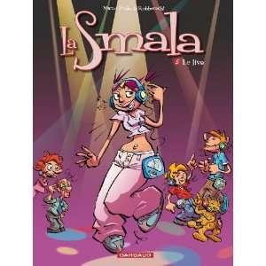 La Smala, Tome 5 (French Edition) (9782505006893): Marco