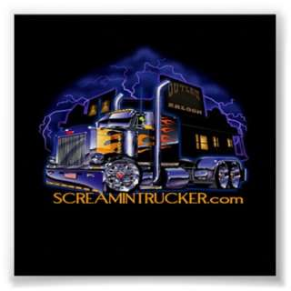 Awesome SCREAMINTRUCKER Poster Of An Airbrushed Custom Peterbilt.