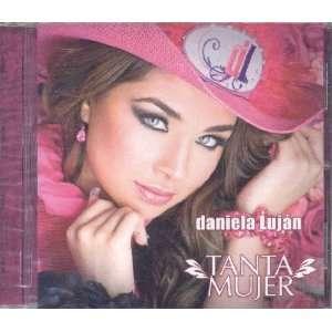 Tanta Mujer: DANIELA LUJAN: Music