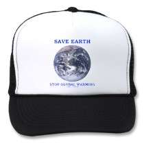 Save Earth Stop Global Warming (Blue Marble Earth) Trucker Hats by
