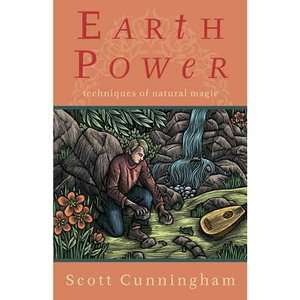 Earth Power Earth Power: Techniques of Natural Magic Techniques of