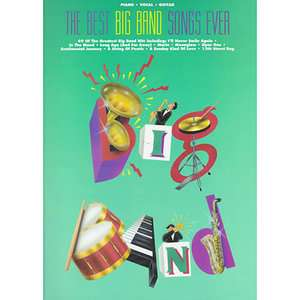 The Best Big Band Songs Ever, Hal Leonard Publishing