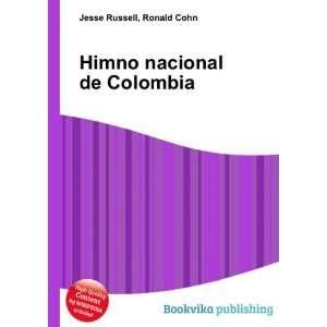 Himno nacional de Colombia Ronald Cohn Jesse Russell