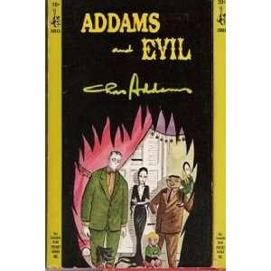 Addams and Evil.: Charles Addams, Wolcott Gibbs: Books