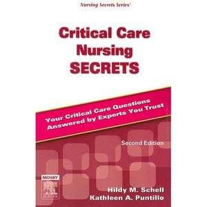 Critical Care Nursing Secrets, Schell, Hildy M. Textbooks