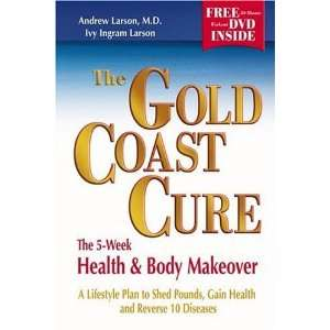 Plan to Shed Pounds, Gain Health and Reverse 10 Diseases Author